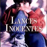 FILME - Lances Inocentes