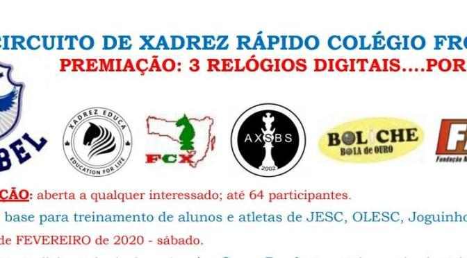 12º CIRCUITO DE XADREZ RÁPIDO COLÉGIO FROEBEL – 1 ETAPA – 29 DE FEVEREIRO