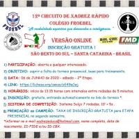 on-line - 2ª ETAPA DO 12º CIRCUITO DE XADREZ RÁPIDO COLÉGIO FROEBEL - 6 DE JUNHO