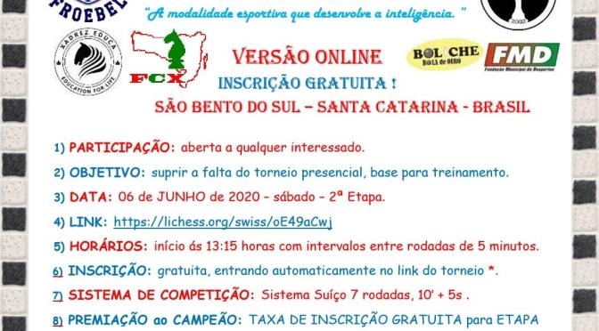 on-line – 2ª ETAPA DO 12º CIRCUITO DE XADREZ RÁPIDO COLÉGIO FROEBEL – 6 DE JUNHO