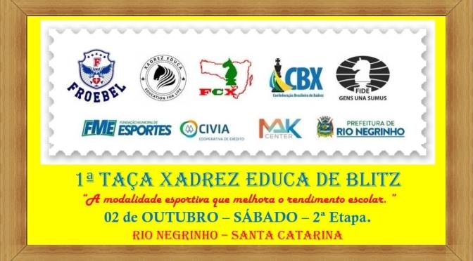 1ª TAÇA XADREZ EDUCA DE BLITZ – ETAPA 2 – 02 DE OUTUBRO